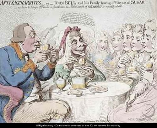 Gillray_Anti-Saccharites-or-John-Bull-and-his-Family-leaving-off-the-use-of-Sugar