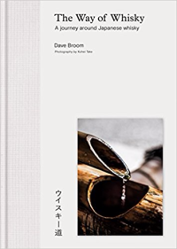 The Way of Whisky Japan by Dave Broom