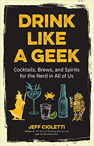 New Drink Books for Summer 2019: Low- and No-Alcohol, 90s, Nerds