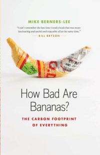 How Bad Are Bananas